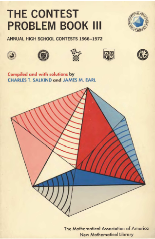MAA - The Contest Problem Book III - 1966-1972